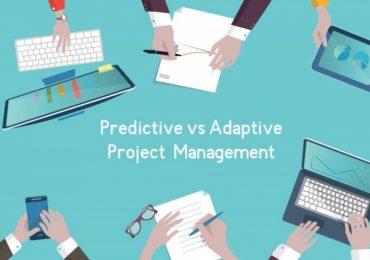 Predictive vs Adaptive Project Management