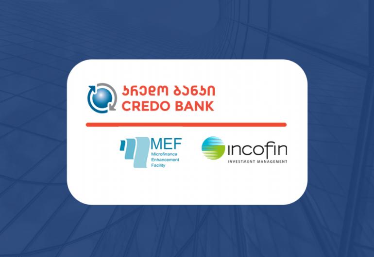 კრედო ბანკმა მიკრო და მცირე ფერმერების მხარდასაჭერად 10 მილიონი დოლარის მოცულობის ფინანსური რესურსი Microfinance Enhancement Facility და Incofin IM-ისგან მოიზიდა