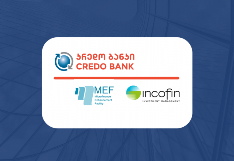 Credo Bank Attracted USD 10,000,000 from Incofin IM advised Microfinance Enhancement Facility (MEF) to Support Micro and Small Farmers in Georgia
