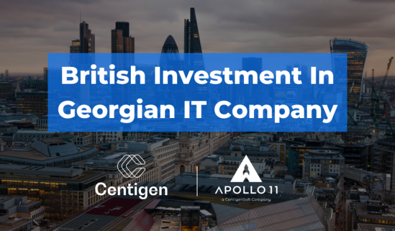 British investment in Georgian IT company, Centigen Soft Becomes Largest Shareholder of Apollo 11