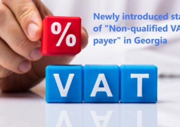 "A new term - ""Non-Qualified VAT Payer"" introduced by Georgian Tax Administration"