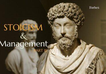 სტოიციზმი და მენეჯმენტი - ნაწილი 3