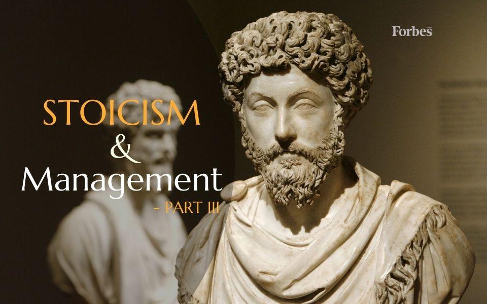 სტოიციზმი და მენეჯმენტი – ნაწილი 3