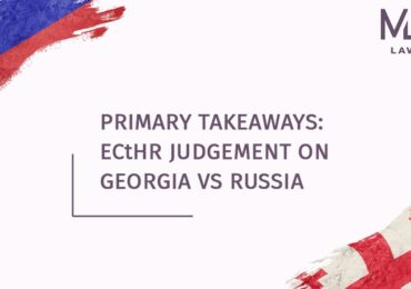 Summary of the ECtHR Judgement on Georgia v. Russia (II)
